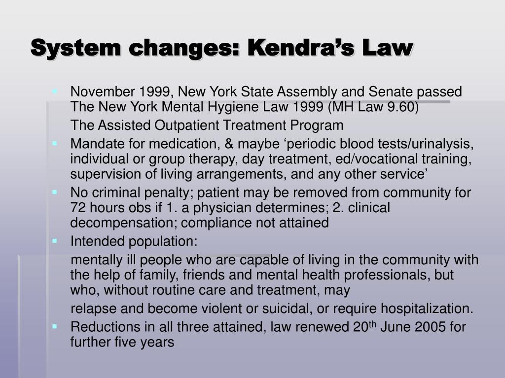 System changes: Kendra's Law