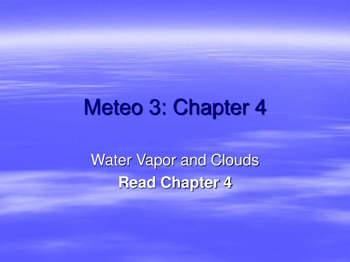 Meteo 3 chapter 4