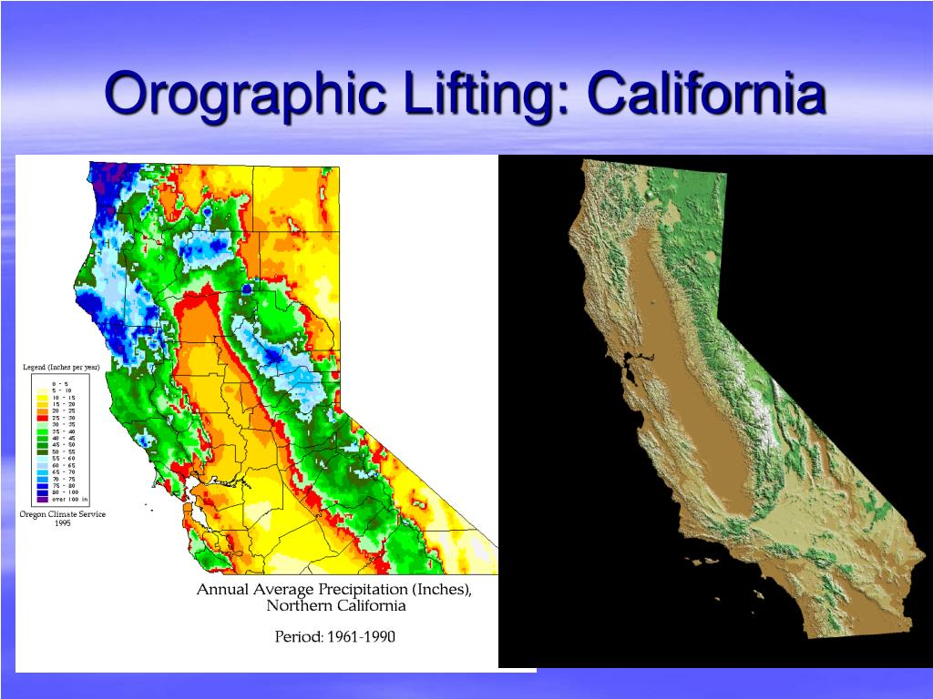 Orographic Lifting: California