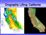 orographic lifting california