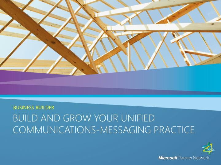Build and grow your unified communications messaging practice