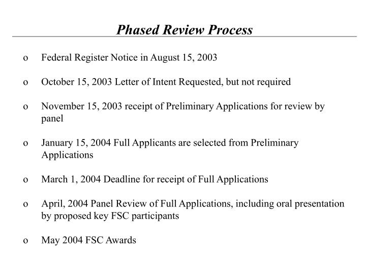 Phased Review Process