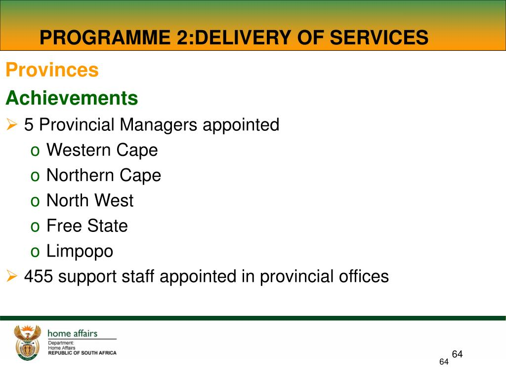 PROGRAMME 2:DELIVERY OF SERVICES