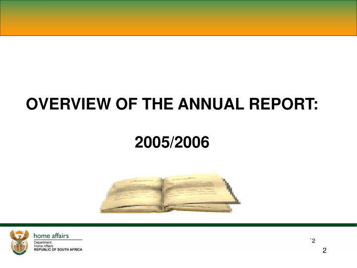 OVERVIEW OF THE ANNUAL REPORT: