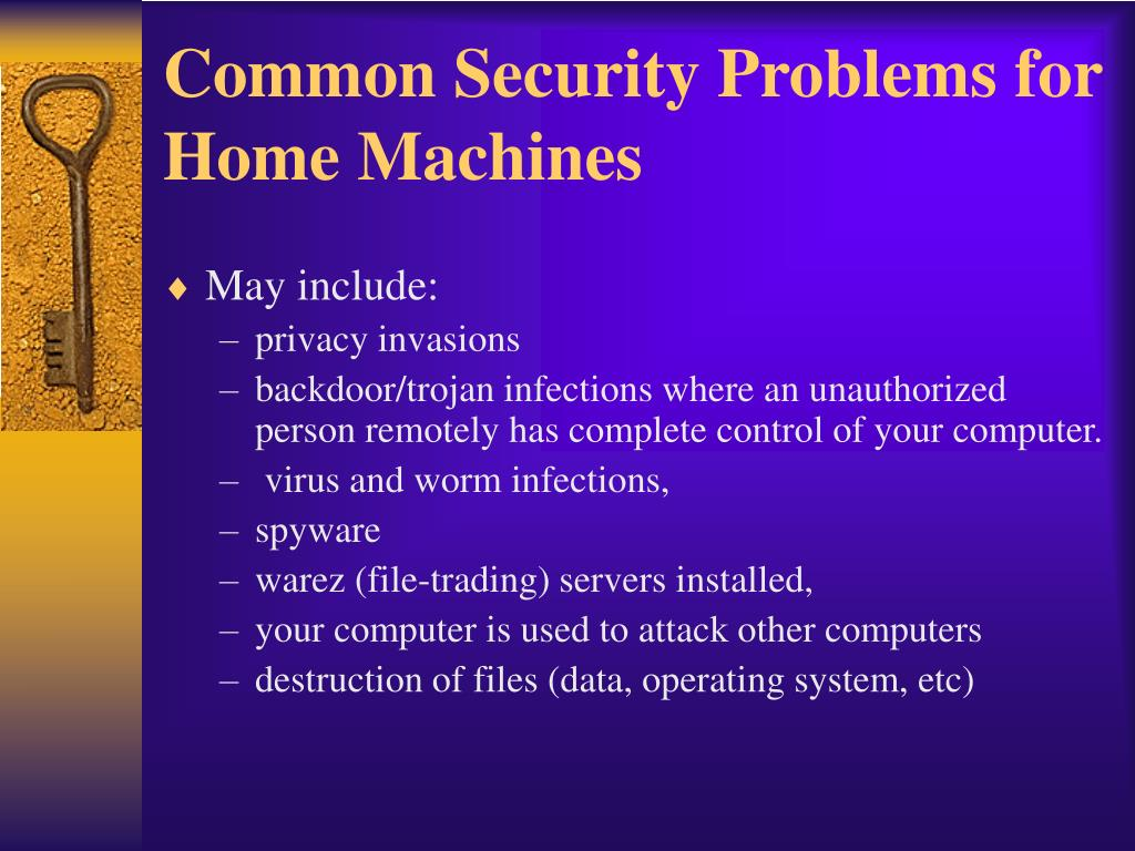 Common Security Problems for Home Machines