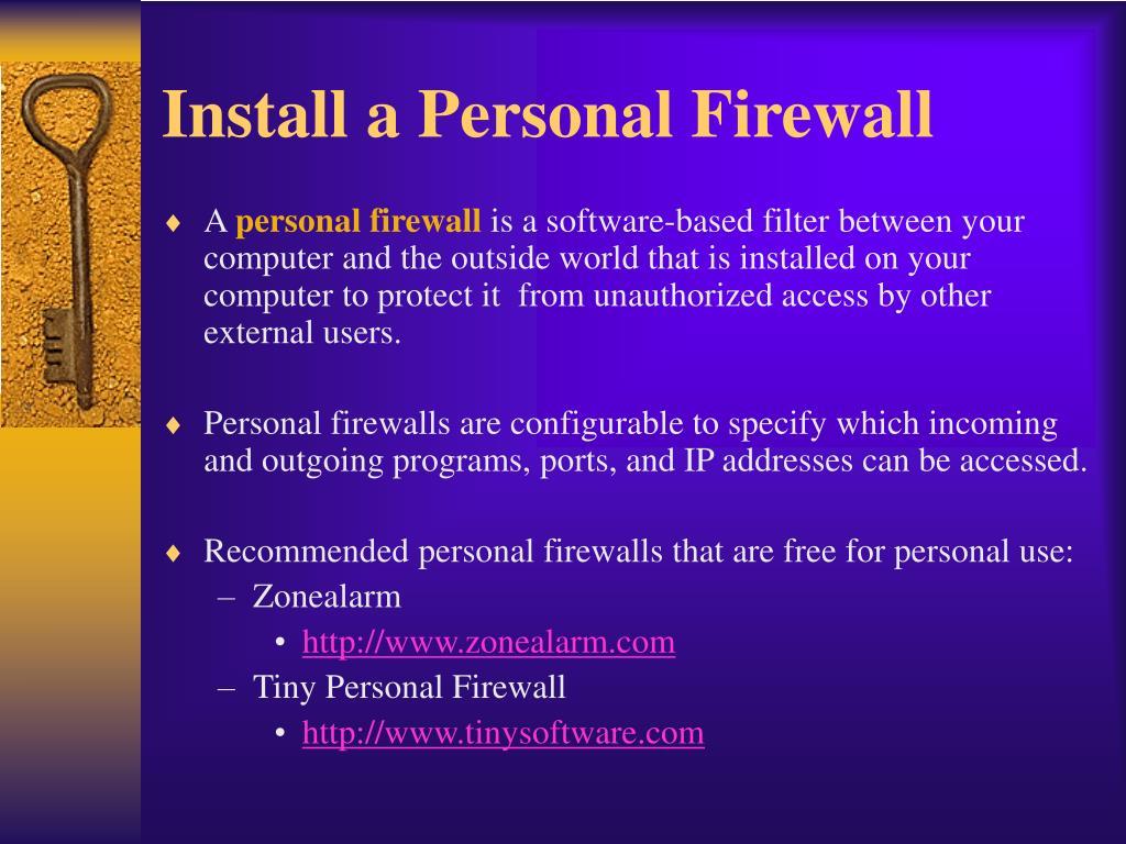 Install a Personal Firewall