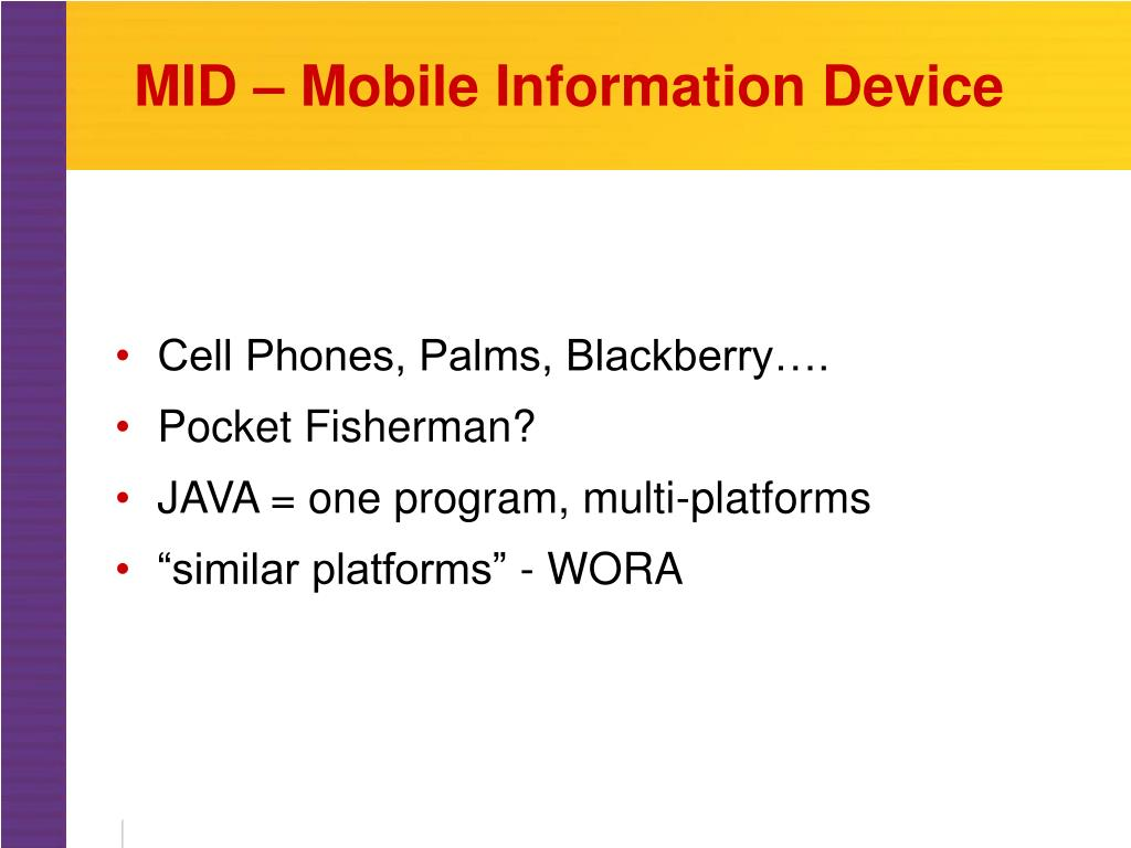 MID – Mobile Information Device