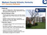 madison county schools kentucky 21 st century network