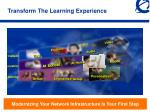 transform the learning experience