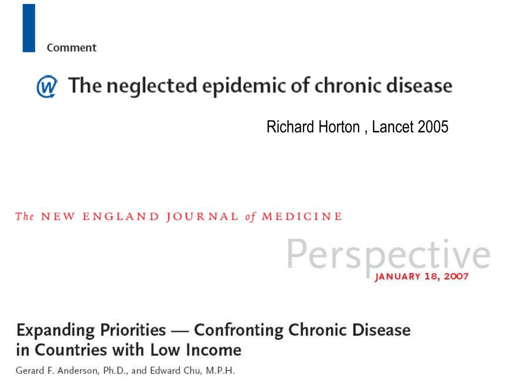 Richard Horton , Lancet 2005