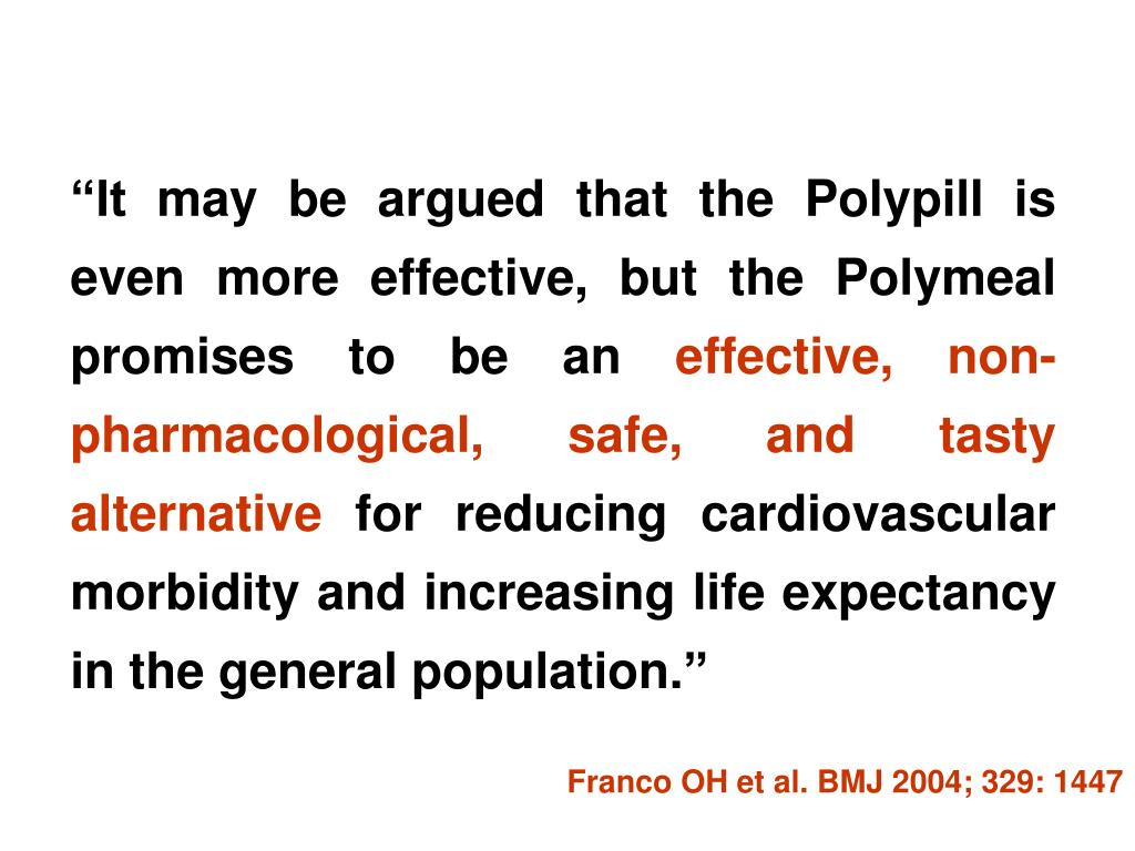 """""""It may be argued that the Polypill is even more effective, but the Polymeal promises to be an"""