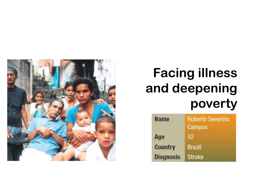 Facing illness and deepening poverty