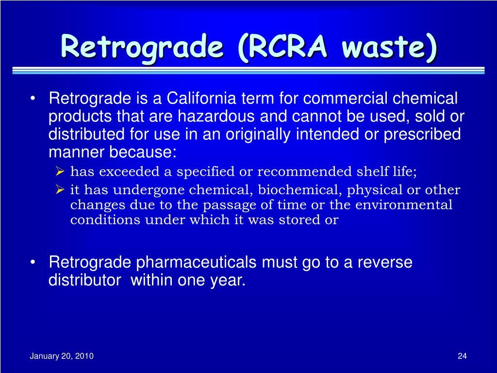 Retrograde (RCRA waste)