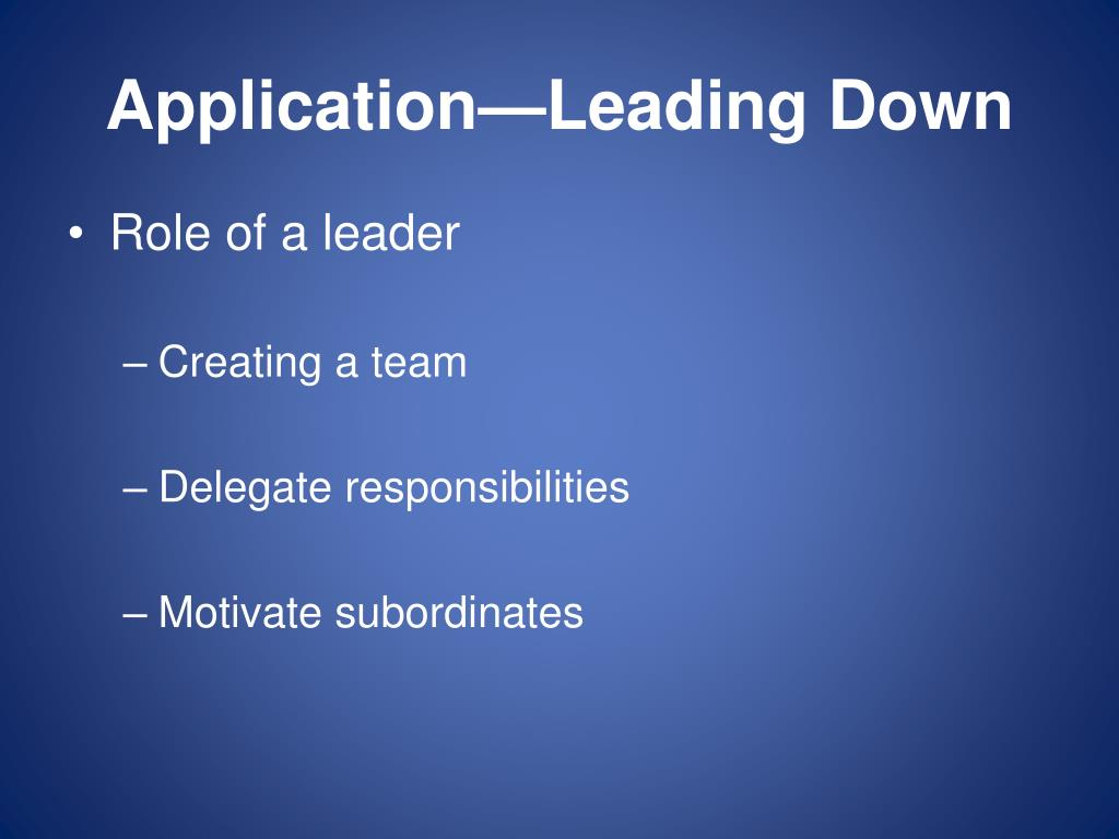 Application—Leading Down