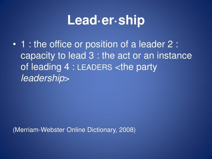 Lead er ship