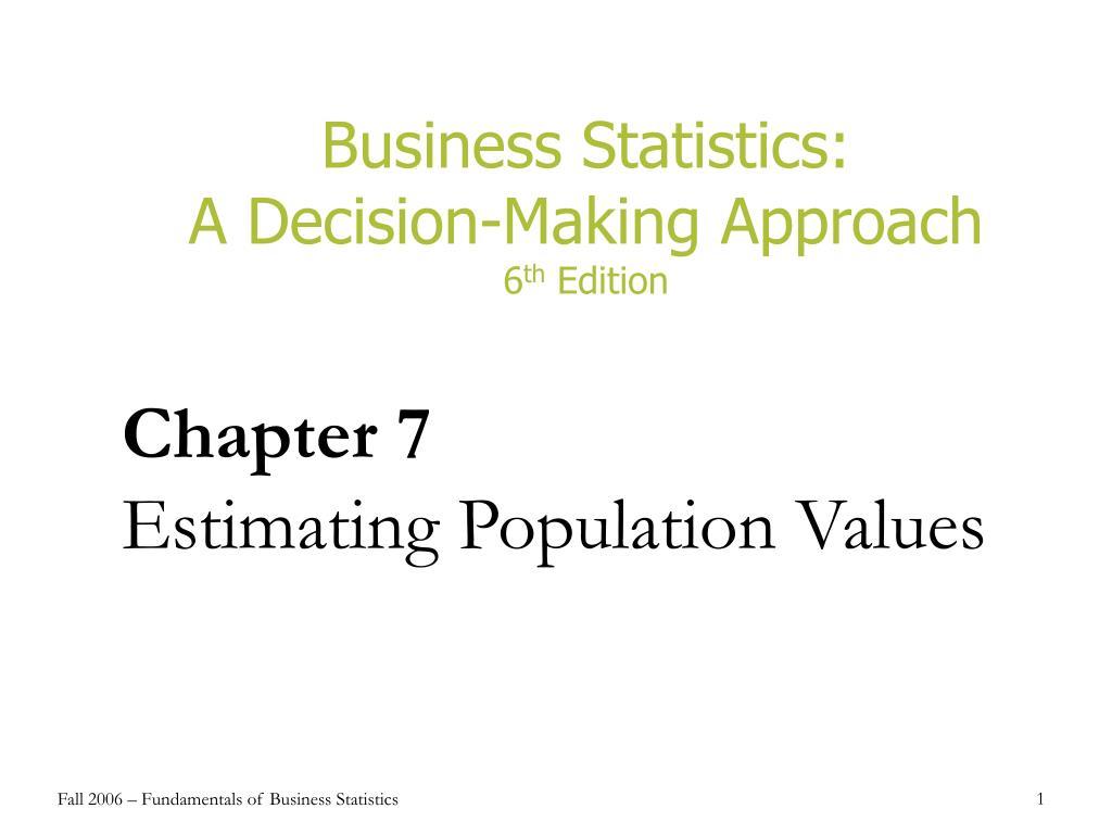 chapter 7 estimating population values l.