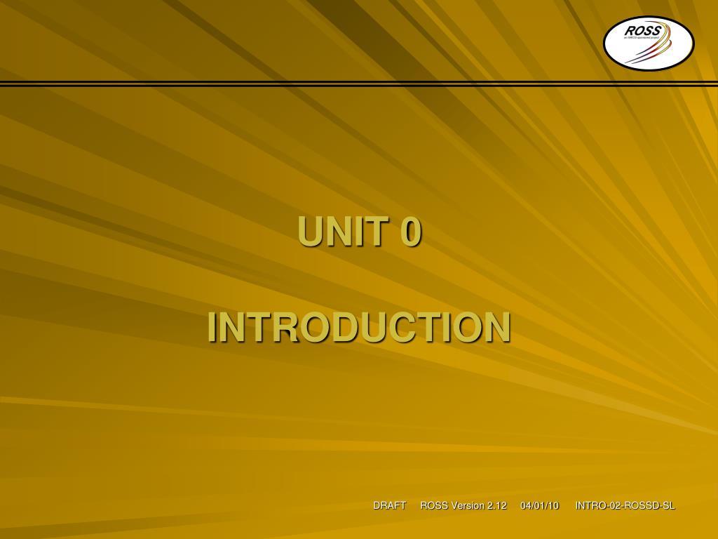 UNIT 0