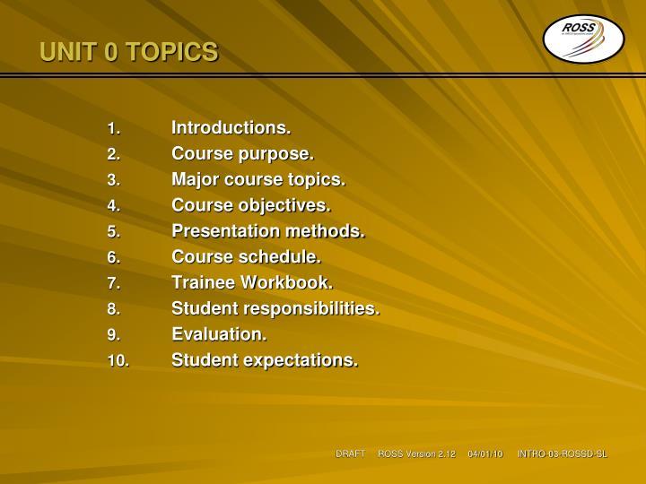 Unit 0 topics