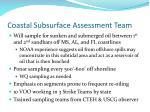 coastal subsurface assessment team