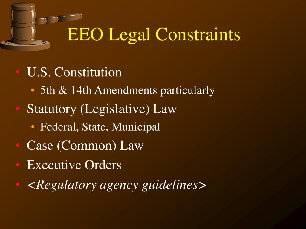 EEO Legal Constraints