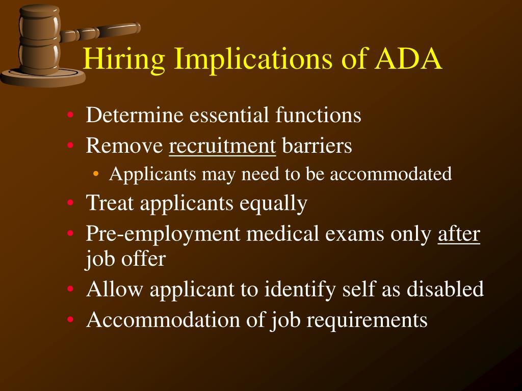Hiring Implications of ADA