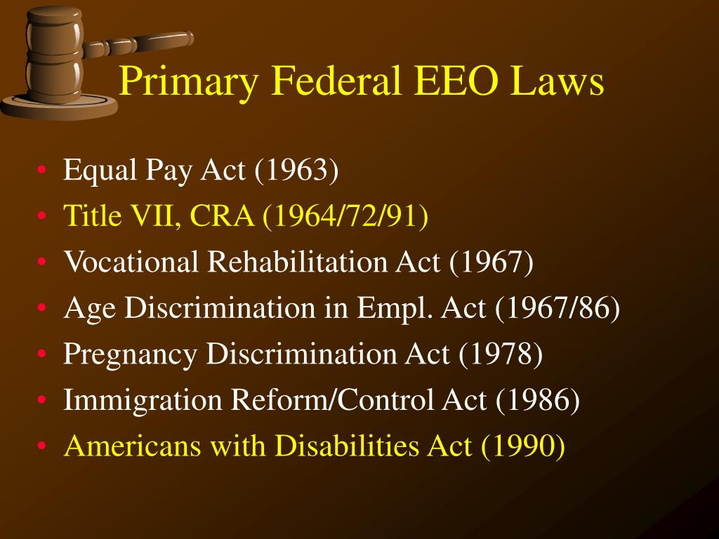 Primary Federal EEO Laws