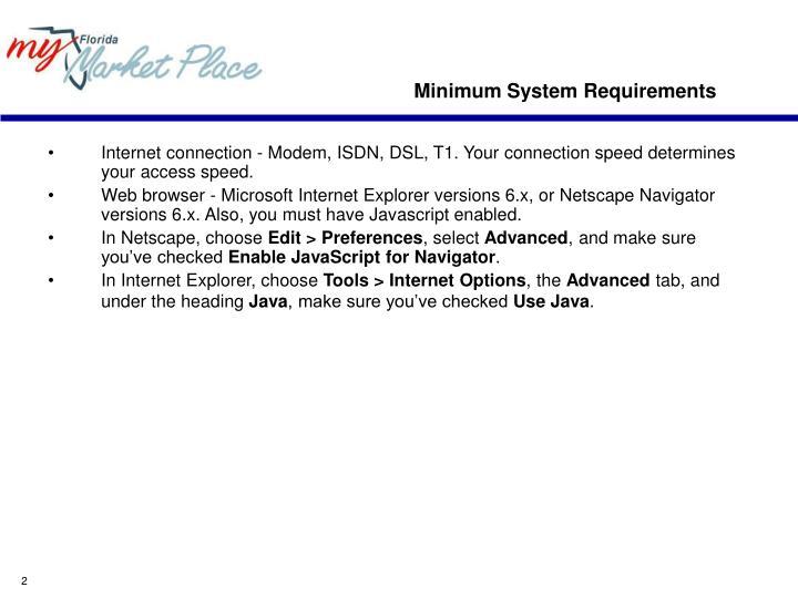 Minimum system requirements