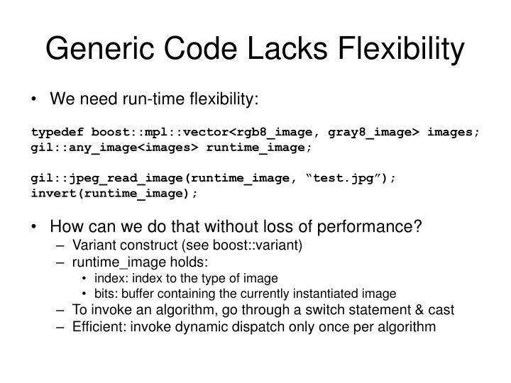 Generic Code Lacks Flexibility