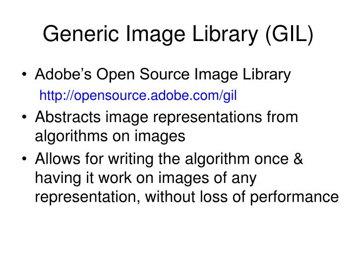 Generic Image Library (GIL)