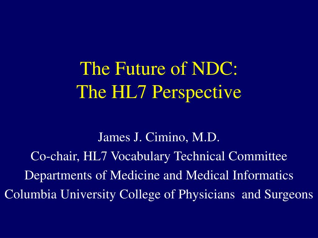 the future of ndc the hl7 perspective l.