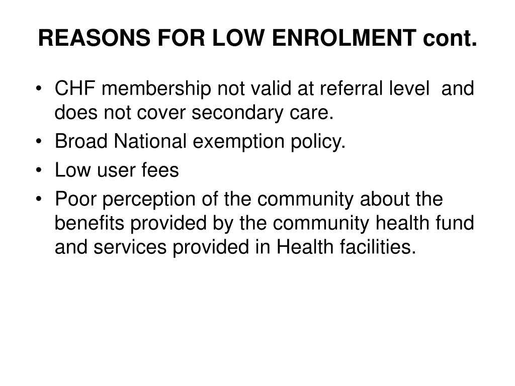 REASONS FOR LOW ENROLMENT cont.