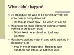 what didn t happen
