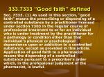 333 7333 good faith defined