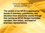 computer adaptive mpje what is the mpje