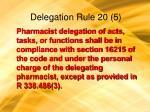 delegation rule 20 5