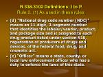 r 338 3102 definitions i to p rule 2 1 as used in these rules51
