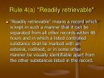 rule 4 a readily retrievable