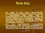 rule 62a