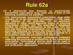 rule 62a62