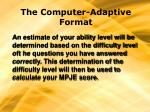the computer adaptive format13