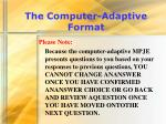 the computer adaptive format14