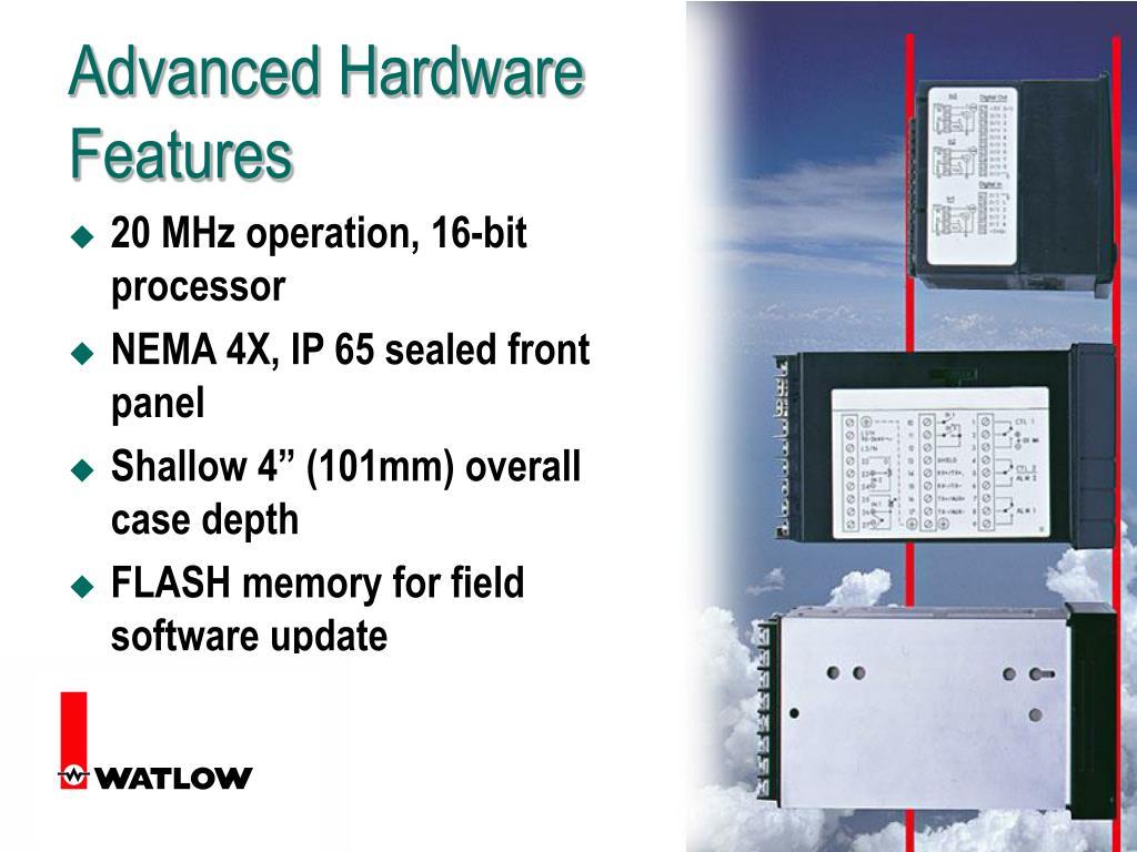 Advanced Hardware