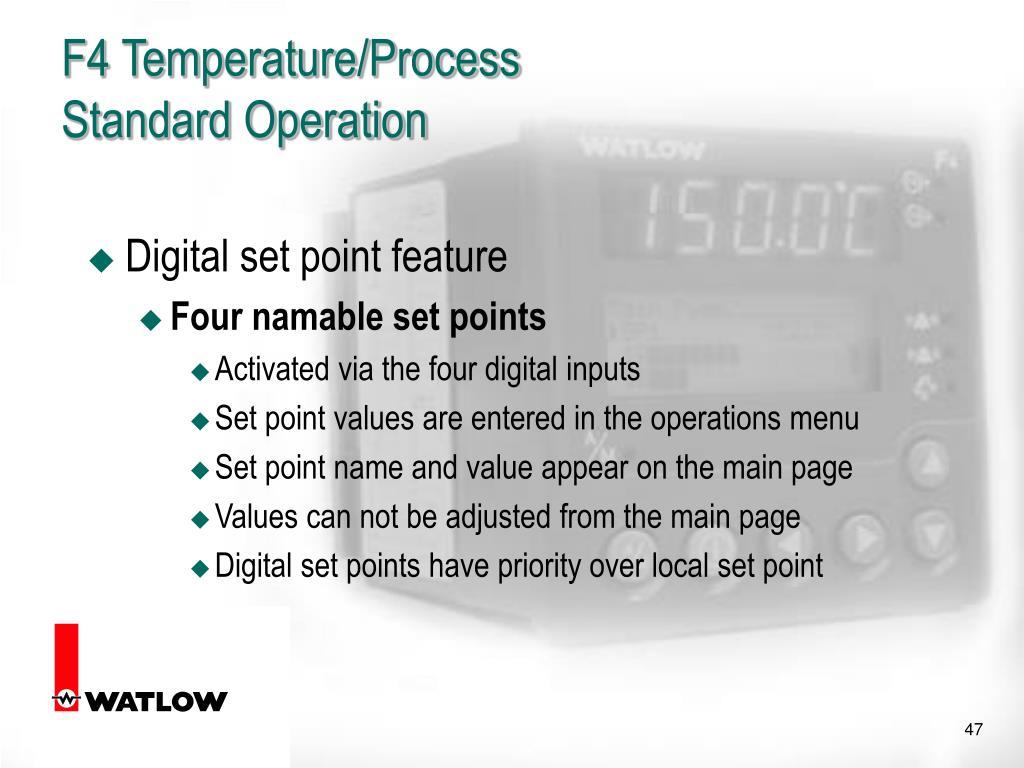 F4 Temperature/Process
