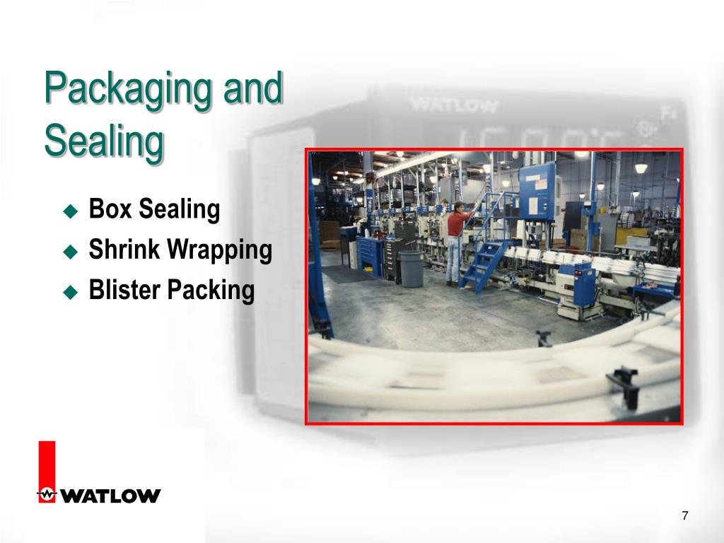 Packaging and Sealing