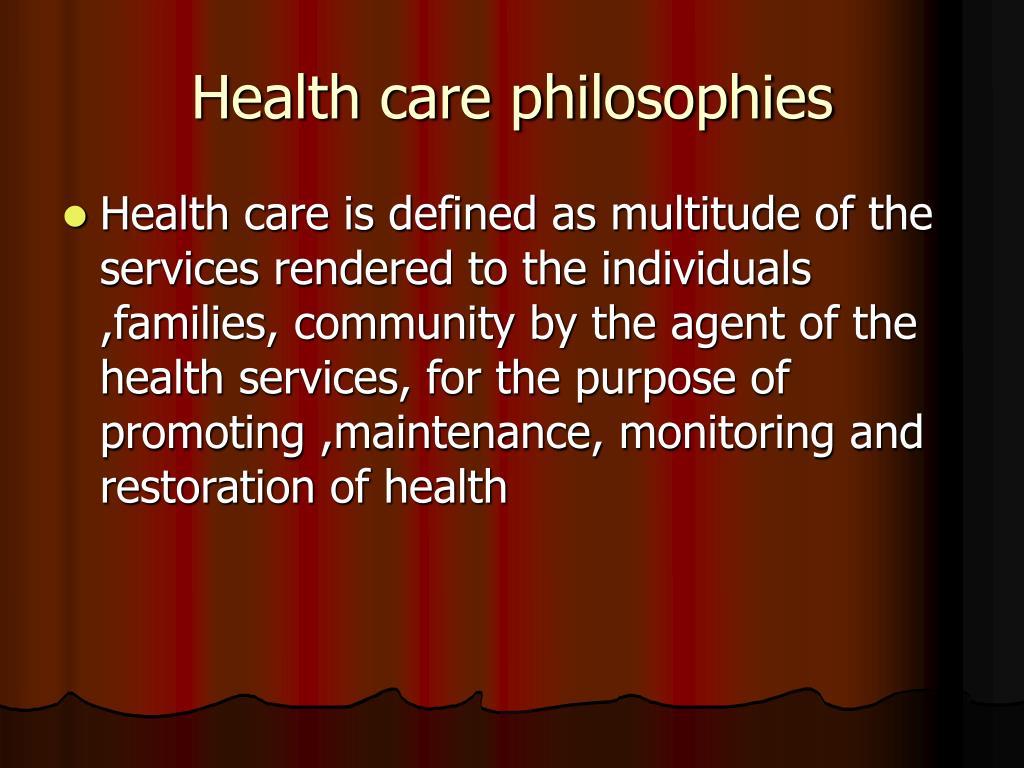 Health care philosophies