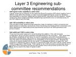 layer 3 engineering sub committee recommendations