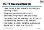 the tb treatment card 1