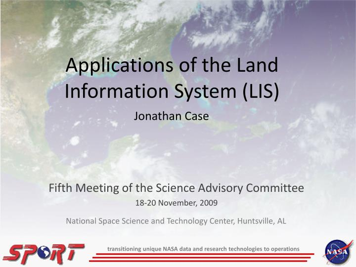 Applications of the land information system lis