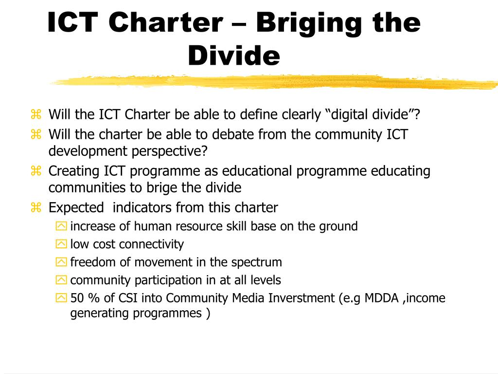 ICT Charter – Briging the Divide