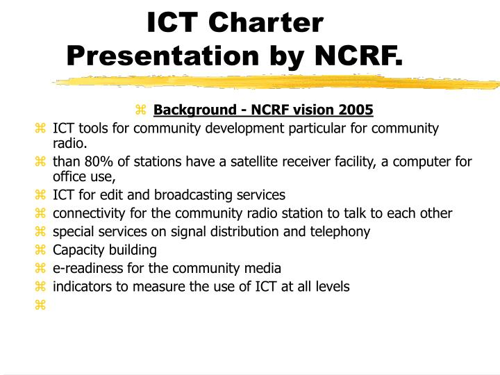 Ict charter presentation by ncrf